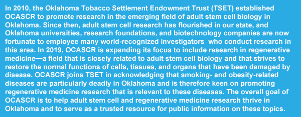 Oklahoma Center for Adult Stem Cell Research (OCASCR)